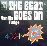 Vanilla Fudge - The Beat Goes On