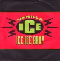 Vanilla Ice - Ice Ice Baby