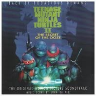 Vanilla Ice / Spunkadelic / Fifth Platoon a.o. - Teenage Mutant Ninja Turtles II: The Secret Of The Ooze (The Original Motion Picture Soundtrack)