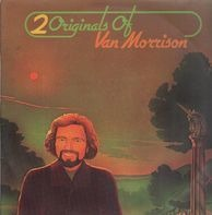Van Morrison - 2 Originals Of Van Morrison