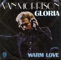 Van Morrison - Gloria  /  Warm Love