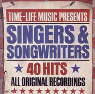 Linda Ronstadt, Joan Baez, Randy Newman a.o. - - Time-Life Music Presents Singers & Songwriters 40 Hits