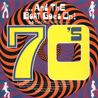 Gloria Gaynor a.o. - ...And The Beat Goes On! (34 Dance Hits Of The 70's)