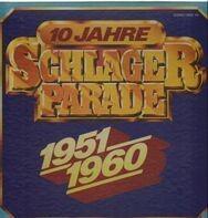 Rene Carol, Bruce Low, a.o. - 10 Jahre Schlagerparade 1951-1960