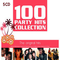 Bee Gees, Tony Esposito, Evelyn Thomas, a.o. - 100 Party Hits Collection - The Original Hits