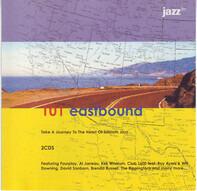 Fourplay / Bob Baldwin / Tom Browne / Al Jarreau a. o. - 101 Eastbound