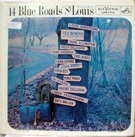 Benny Goodman, John Kirby a.o. - 14 Blue Roads To St. Louis