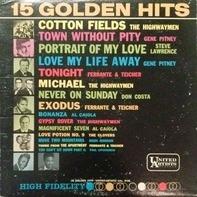 The Highwaymen, Gene Pitney, Steve Lawrence.. - 15 Golden Hits