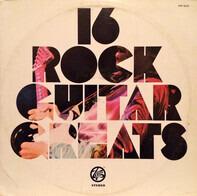 Jeff Beck, Jimi Hendrix, Eric Clapton a.o. - 16 Rock Guitar Greats