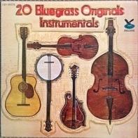 Bill Emerson, Ken Clark a.o. - 20 Bluegrass Originals: Instrumentals