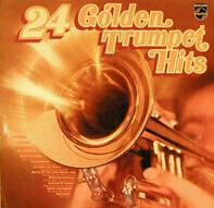 Ray Davies, Roy Etzel, a.o. - 24 Golden Trumpet Hits