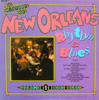 Earl King / Lee Allen and his Band / The Hawketts a.O. - A History Of New Orleans Rhythm & Blues  Volume 1 (1950-1958)