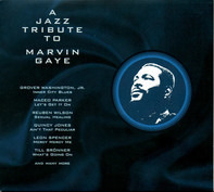 Quincy Jones, Maceo Parker, Reuben Wilson, a.o. - A Jazz Tribute To Marvin Gaye