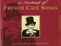 Charles Trenet / Edith Piaf a. o. - A Portrait Of French Café Songs
