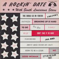 Rod Bernard, Clint West, a. o. - A Rockin' Date With South Louisiana Stars