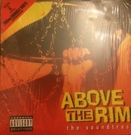 Nate Dogg, Warren G., H-Town a.o. - Above The Rim (The Sound Track)