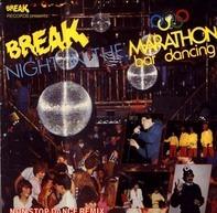 Vicki Sue Robinson, Doctor's Cat, Hipnosis, Special Touch, Master Genius - A Break Night In The: Marathon Bar Dancing