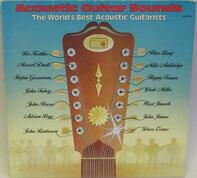 Leo Kottke / Peter Lang / Marcel Dadi a.o. - Acoustic Guitar Sounds / The World's Best Acoustic Guitarists