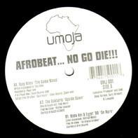 Tony Allen, Femi Kuti, Dele Sosmi a.o. - Afrobeat… No Go Die!!! (Trans-Global African Funk Grooves)
