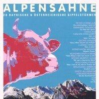 Peter Cornelius, Rainhard Fendrich, Spider Murphy Gang... - Alpensahne - 20 Bayerische & Österreichische Gipfelstürmer
