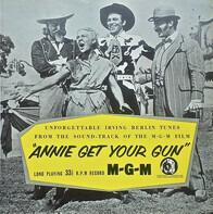 Betty Hutton, Howard Keel, Louis Calhern a.o. - Annie Get Your Gun (Original Soundtrack)