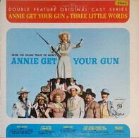 Betty Hutton / Howard Keel a.o. - Annie Get Your Gun & Three Little Words (Original Cast Album)