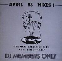 April 88 Mixes 1 - April 88 Mixes 1