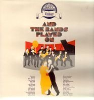 British Dance Bands Sampler - And The Bands Played On