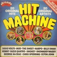 Various Artists - Mud, Suzie Quatro, Smokey, Chris Spedding, Elton John - Hit Machine