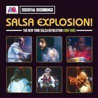 Willie Colón, Hector Lavoe, Mongo Santamaria, u.a - Salsa Explosion -The New York Salsa Revolution