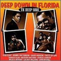 Otis Clay, Bobby Patterson, David Hudson, u.a - TK Deep Soul: Deep Down in Florida