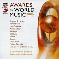 Salif Keita / Seu Jorge / Rachid Taha a.o. - Awards For World Music 2006