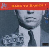 Hans Theessink, Peter Fessler, Karl Denson, a.o. - Back To Basics! Vol. 2