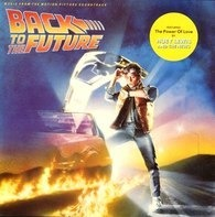 Huey Lewis And The News, a.o. - Back To The Future - Music From The Motion Picture Soundtrack