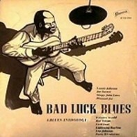 Kokomo Arnold, Red Nelson a.o. - Bad Luck Blues - A Blues Anthology