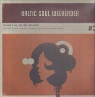 Various - Baltic Soul Weekender Vol.3