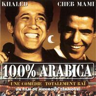 Khaled / Jamal Dghoughi / a.o. - Bande Originale Du Film    100% Arabica