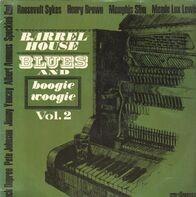 Roosevelt Sykes, Henry Brown, Memphis Slim ... - Barrel-House Blues And Boogie Woogie Vol. 2
