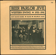 Milton Brown, Buddy Jones, a.o. - Beer Parlor Jive - Western Swing - 1935-1941