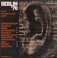 Dizzy Gillespie, George Russell, Globe Unity Orchestra - Berlin '70