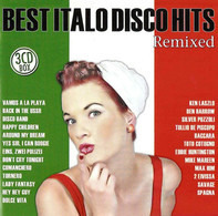 Mike Mareen, Den Harrow a.o. - Best Italo Disco Hits Remixed