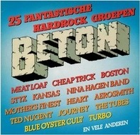 Meat Loaf, Boston, Mother's Finest, Aerosmith a.o. - Beton - 25 Fantastische Hardrock Groepen