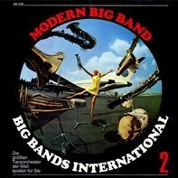 Nelson Riddle, Jackie Gleason, Ray Anthony... - Big Bands International 2 - Modern Big Band
