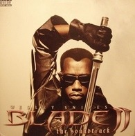 Eve & Fatboy Slim, Mos Def & Massive Attack, Ice Cube - Blade II - The Soundtrack