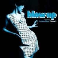 Various - Blow Up: Exclusive Blend Vol.2