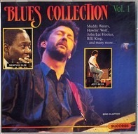Eric Clapton,John Lee Hooker,Muddy Waters, u.a - Blues Collection - Vol.1