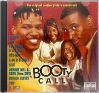 SWV, Joe, R. Kelly, 1 Accord, Silk, Gerald Levert, a.o. - Booty Call (The Original Motion Picture Soundtrack)