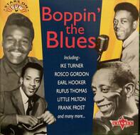 Ike Turner / Billy 'The Kid'Emerson / Rosco Gordon - Boppin' The Blues