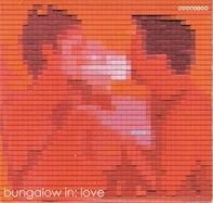 Mina,Stereo Total,Dauerfisch,Le Hammond Inferno, u.a - Bungalow In: Love