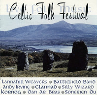 Andy Irvine / The Tannahill Weavers / Silly Wizard a.o. - Celtic Folk Festival - Live Folk Music